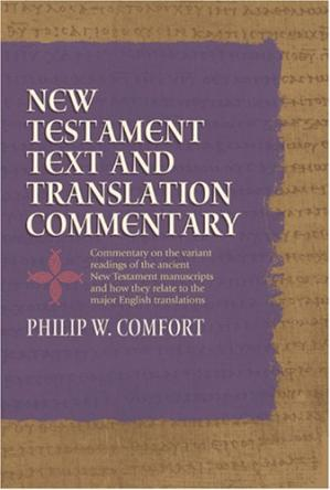 غلاف الكتاب New Testament Text and Translation Commentary
