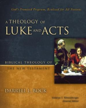 Okładka książki A Theology of Luke and Acts: God's Promised Program, Realized for All Nations