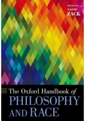 Couverture du livre The Oxford handbook of philosophy and race
