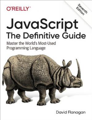 表紙 JavaScript: The Definitive Guide: Master the World's Most-Used Programming Language