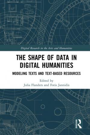 Book cover The Shape of Data in the Digital Humanities
