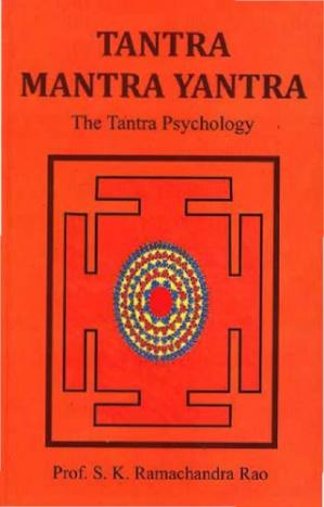 Book cover Tantra, mantra, yantra : the tantra psychology