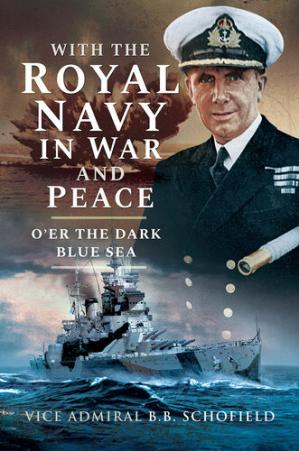 Book cover With The Royal Navy in War and Peace: O'er The Dark Blue Sea