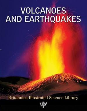 A capa do livro Britannica Illustrated Science Library Volcanoes And Earthquakes