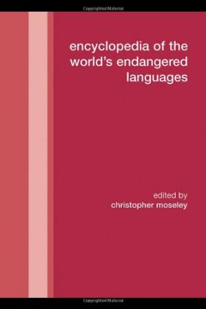 Book cover Encyclopedia of the World's Endangered Languages (Routledge Language Family Series)