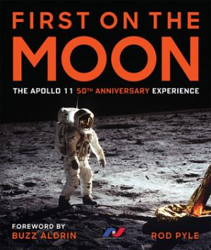 Book cover First on the Moon: The Apollo 11 50th Anniversary Experience