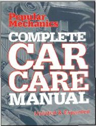 Book cover Popular Mechanics Complete Car Care Manual: Updated & Expanded