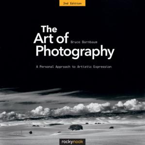 Обложка книги The Art of Photography: A Personal Approach to Artistic Expression, 2nd Edition