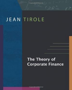 Book cover The theory of corporate finance