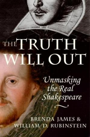 La couverture du livre The Truth Will Out: Unmasking the Real Shakespeare