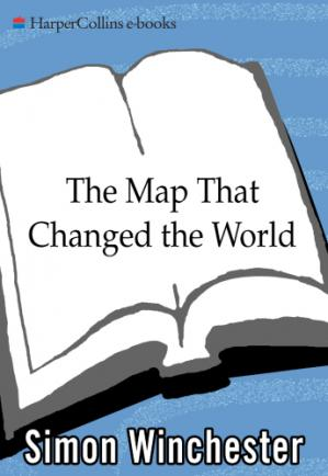 Book cover The Map That Changed the World: William Smith and the Birth of Modern Geology