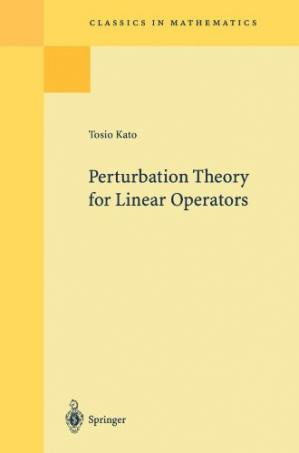 غلاف الكتاب Perturbation Theory for Linear Operators, Second Edition (Classics in Mathematics)