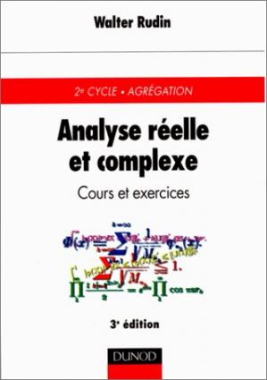 Book cover Analyse réelle et complexe : Cours et exercices