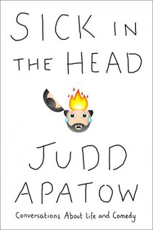 Book cover Sick in the Head: Conversations About Life and Comedy