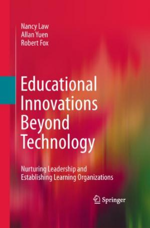 Book cover Educational Innovations Beyond Technology: Nurturing Leadership and Establishing Learning Organizations