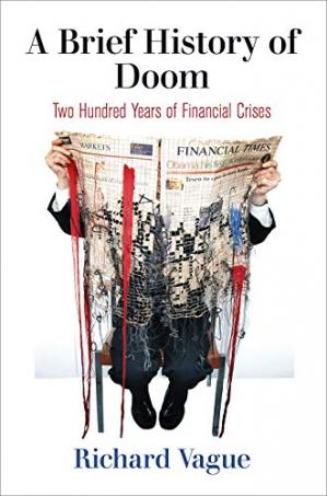 Book cover A Brief History of Doom: Two Hundred Years of Financial Crises