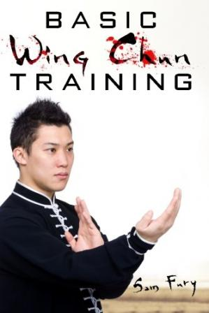 Buchdeckel Basic Wing Chun Training: Wing Chun Kung Fu Training for Street Fighting and Self Defense