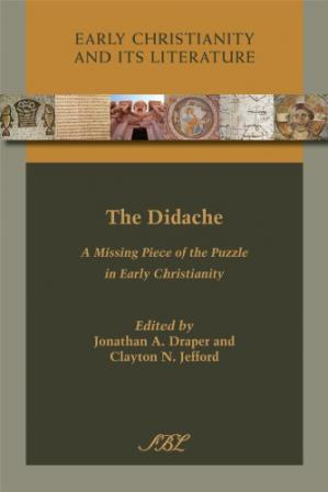 غلاف الكتاب The Didache: A Missing Piece of the Puzzle in Early Christianity