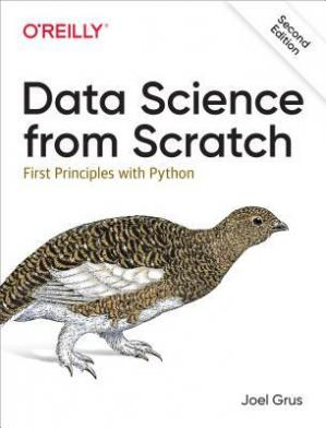 Обложка книги Data Science from Scratch: First Principles with Python