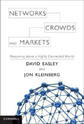 Sampul buku Networks, Crowds, and Markets: Reasoning About a Highly Connected World