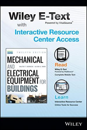 Book cover Mechanical and Electrical Equipment for Buildings, 12th Edition Wiley E-Text Card and Interactive Resource Center Access Card