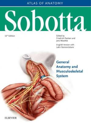 La couverture du livre Sobotta Atlas of Anatomy General Anatomy and Musculoskeletal System