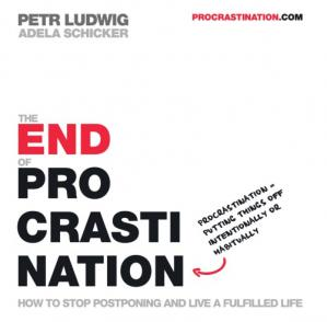 Portada del libro The End of Procrastination How to Stop Postponing and Live a Fulfilled Life