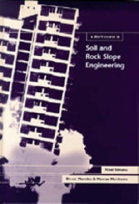 Portada del libro A Short Course in Soil and Rock Slope Engineering