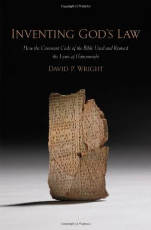 Portada del libro Inventing God's Law: How the Covenant Code of the Bible Used and Revised the Laws of Hammurabi