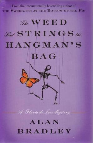 Book cover 2 The Weed That Strings the Hangman's Bag