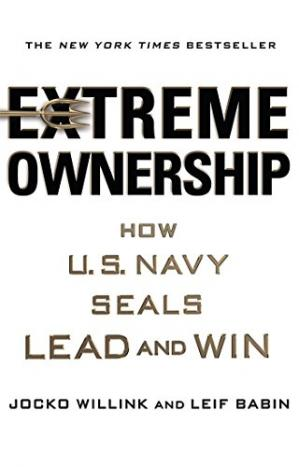 Обложка книги Extreme Ownership: How U.S. Navy SEALs Lead and Win