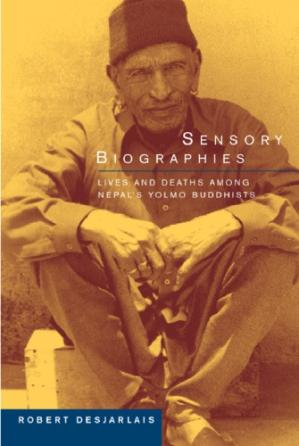 Copertina Sensory Biographies: Lives and Deaths among Nepal's Yolmo Buddhists