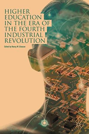 Book cover Higher Education in the Era of the Fourth Industrial Revolution