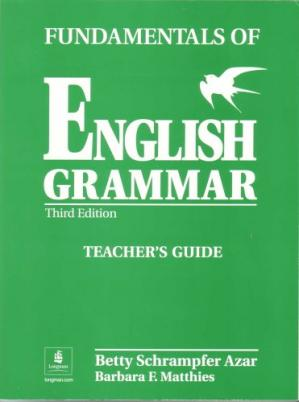 Portada del libro Fundamentals of English Grammar: Teachers Book Full Text (Azar English Grammar)