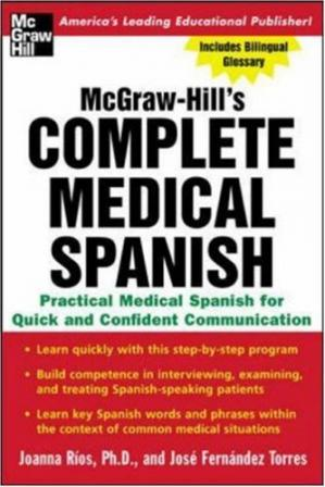 Book cover Complete Medical Spanish : A Practical Course for Quick and Confident Communication
