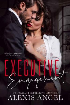 Book cover Executive Engagement A Boardroom to Bedroom Fake Fiancee Romance