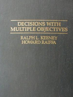 पुस्तक कवर Decisions with Multiple Objectives: Preferences and Value Tradeoffs