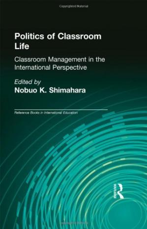 표지 Politics of Classroom Life: Classroom Management in International Perspective