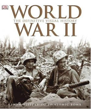 غلاف الكتاب World War II: The Definitive Visual History