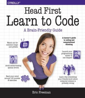 Book cover Head First Learn to Code: A Learner's Guide to Coding and Computational Thinking