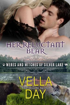 غلاف الكتاب Her Reluctant Bear: A Hot Paranormal Fantasy Saga with Witches, Werewolves, and Werebears