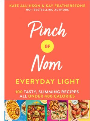 Book cover Pinch of Nom: everyday light: 100 tasty, slimming recipes: all under 400 calories