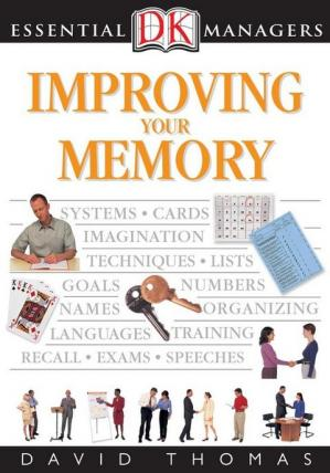 წიგნის ყდა Improving Your Memory (DK Essential Managers)