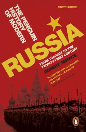Book cover The Penguin History of Modern Russia: From Tsarism to the Twenty-first Century