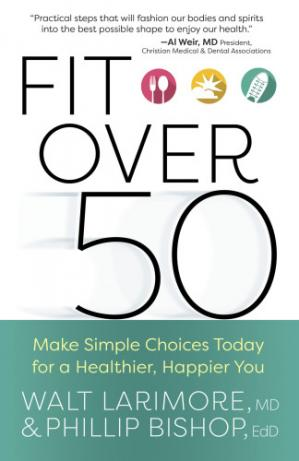Book cover Fit over 50 Make Simple Choices Today for a Healthier, Happier You