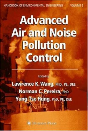 Couverture du livre Advanced Air and Noise Pollution Control: Volume 2 (Handbook of Environmental Engineering)