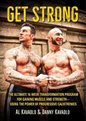 Portada del libro Get Strong: The Ultimate 16-Week Transformation Program for Gaining Muscle and Strength—Using the Power of Progressive Calisthenics