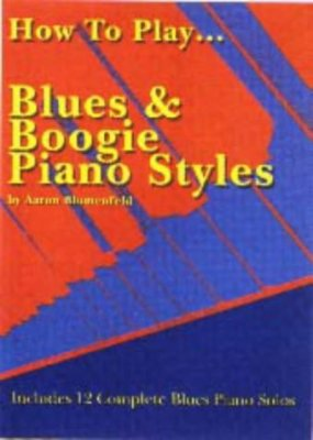Copertina How to Play. Blues & Boogie Piano Styles