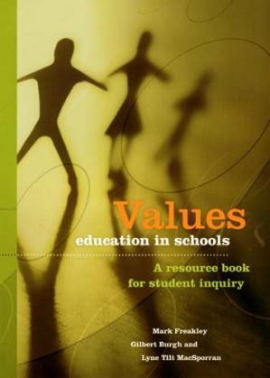 Book cover Values Education in Schools: A Resource Book for Student Inquiry