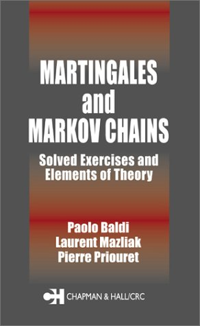 Book cover Martingales and Markov Chains: Solved Exercises and Elements of Theory